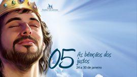 05. As bênçãos dos justos - 24 a 30 de janeiro