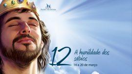 12. A humildade dos sábios - 14 a 20 de março