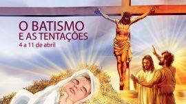 02. O batismo e as tentações - 4 a 11 de abril