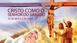 05. Cristo como o Senhor do sábado - 25 de abril a 2 de maio