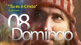 """15.05.2016 - """"Tu és o Cristo"""" - domingo"""