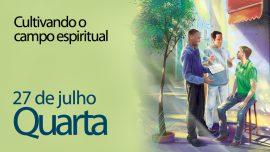 27.07.2016 - Cultivando o campo espiritual - quarta