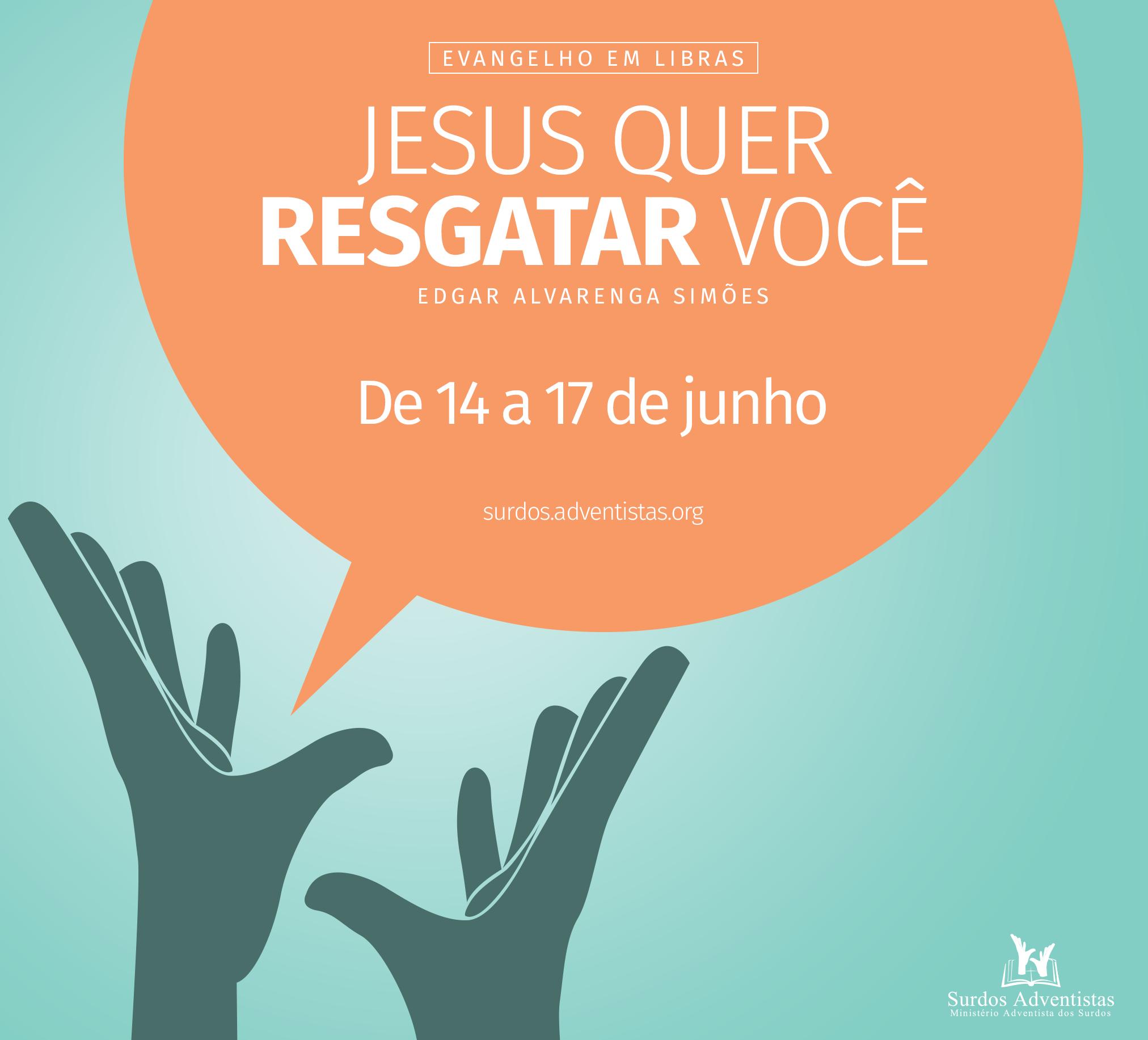 #Evangelibras é uma programação online, que apresenta o Evangelho em LIBRAS