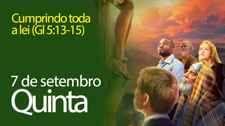 07.09.2017 - Cumprindo toda a lei (Gl 5:13-15) - Quinta