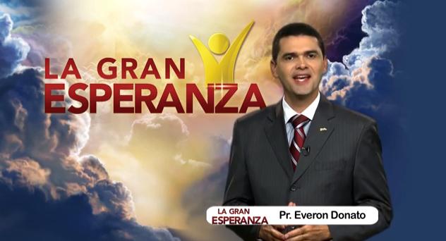 La Gran Esperanza / Pr. Everon Donato