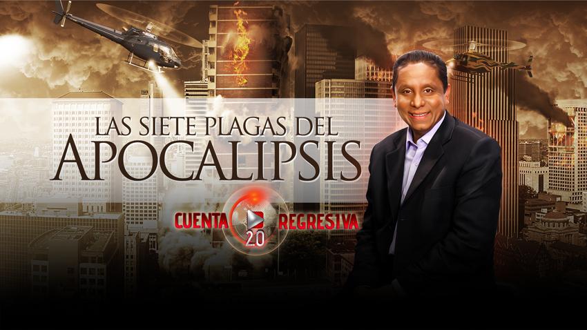 Las siete plagas de apocalipsis – Cuenta Regresiva 2.0