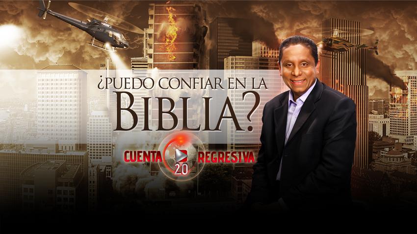 Puedo confíar en la Biblia? – Cuenta Regresiva 2.0