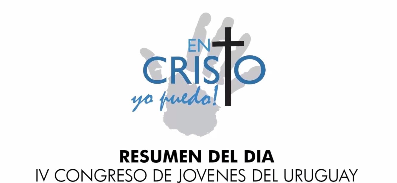 Congreso JA Resumen del Día 01  2013 En Cristo yo puedo
