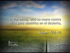 Salmo 106 – Reavivados por su Palabra – 21/11/2013