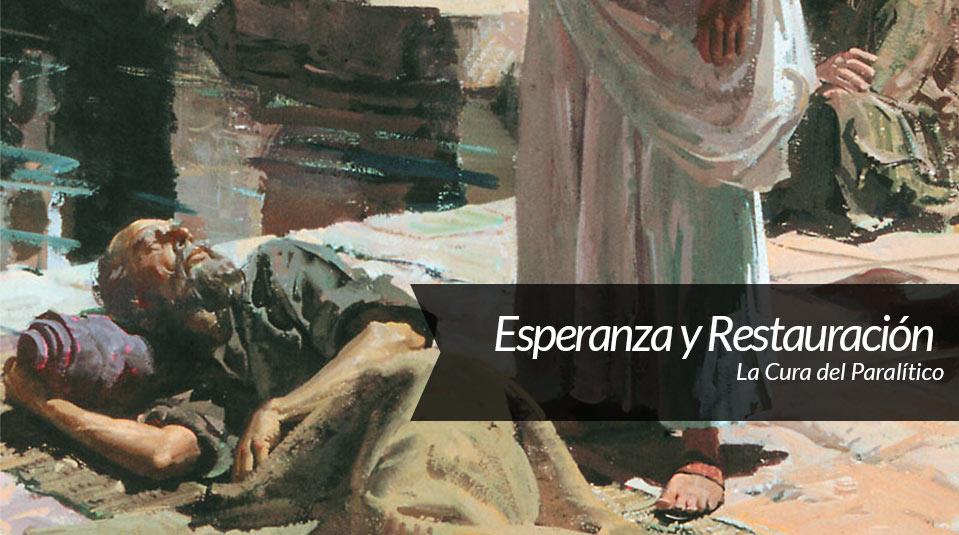 Sermón 4: Esperanza e restauración – La Última Esperanza
