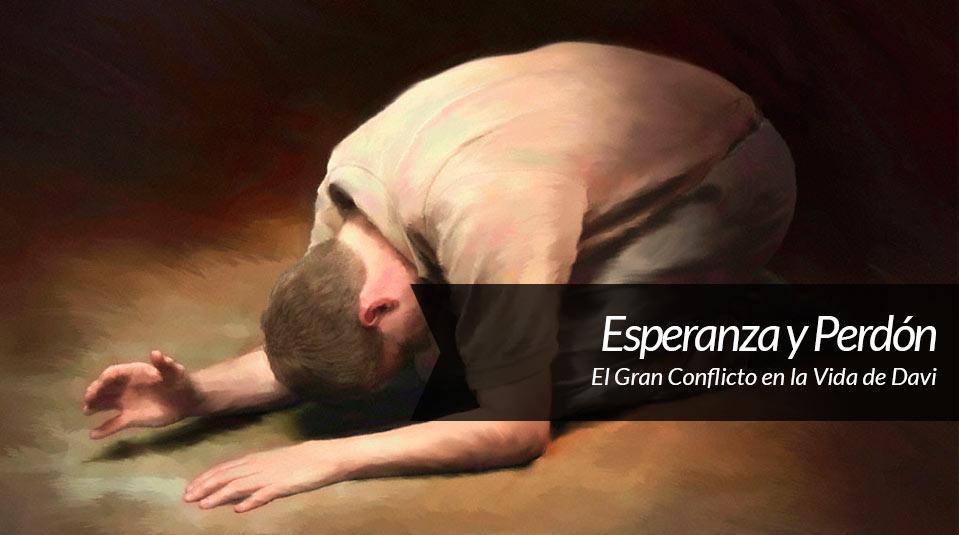 Sermón 6: Esperanza y Perdón – La Última Esperanza