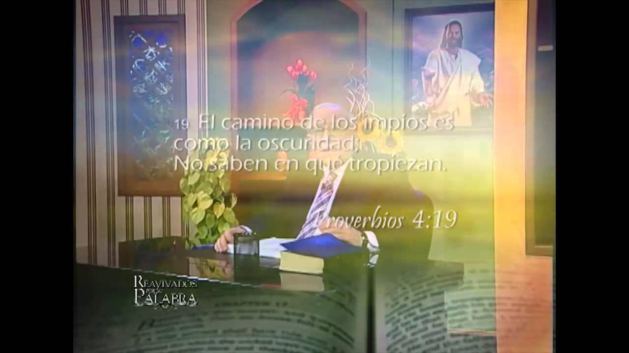 Proverbios 4 – Reavivados por su Palabra – 08/01/2014