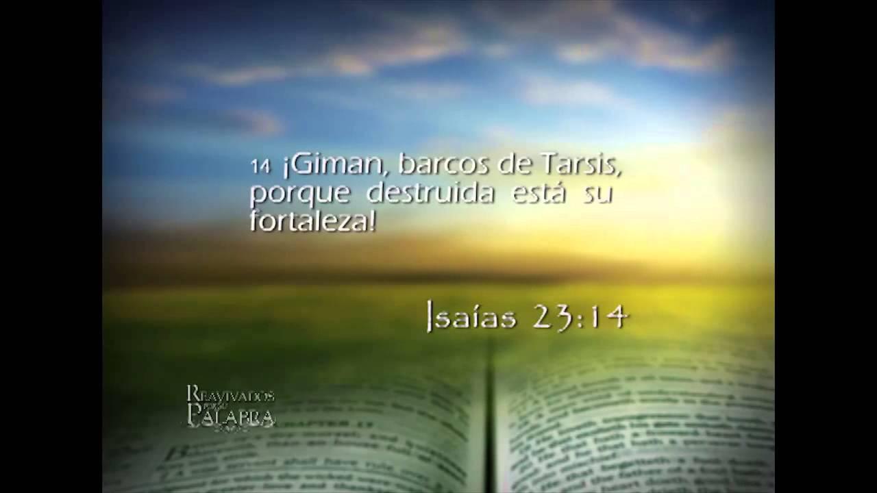 Isaías 23 – Reavivados por su Palabra – 19/03/2014