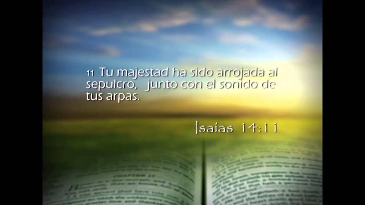 Isaías 14 – Reavivados por su Palabra – 10/03/2014
