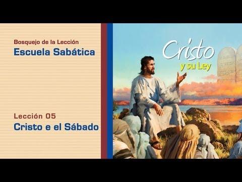 #5 Cristo y el sábado – 2º Trim/2014 – Escuela Sabática