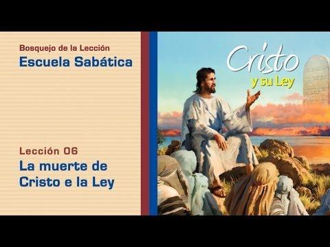 #6 La muerte de Cristo y la ley – 2º Trim/2014 – Escuela Sabática