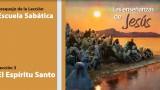 Lección 3: El Espíritu Santo 3º Trim/2014 – Escuela Sabática