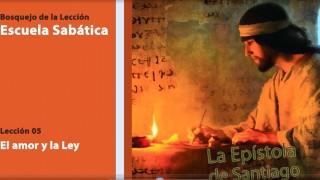 Lección 5: El amor y la Ley 4º Trim/2014 – Escuela Sabática
