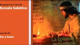 Lección 4: Ser y hacer 4º Trim/2014 – Escuela Sabática
