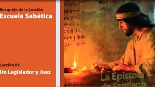 Lección 9 Un Legislador y Juez 4º Trim/2014 – Escuela Sabática