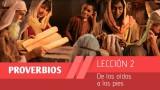Lección 2: De los oídos a los pies 1º Trim/2015 – Escuela Sabática