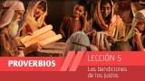 Lección 5: Las bendiciones de los justos 1º Trim/2015 – Escuela Sabática