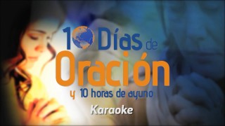 Karaoke – La Oración Intercesora