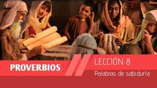 Lección 8: Palabras de sabiduría 1º Trim/2015 – Escuela Sabática