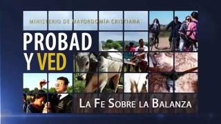 06/Jun. La fe sobre la balanza – Probad y Ved