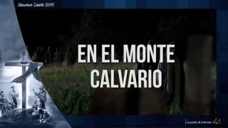 Karaoke – En el monte calvario / Semana Santa 2015