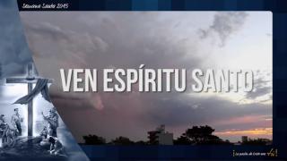 Karaoke – Ven Espíritu Santo / Semana Santa 2015