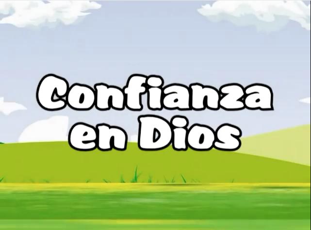 Canto 8 – Confianza en Dios