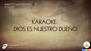 Karaoke – Dios es nuestro dueño
