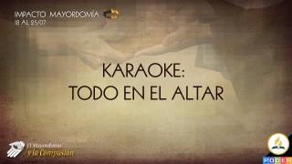 Karaoke – Todo en el altar