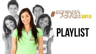 Playlist #SemanaJoven 2015