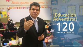 Feliz Día Educación Adventista 120 años