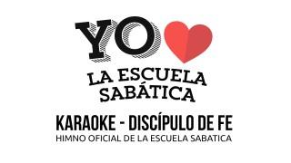 Karaoke – Discipulos de Fe – Himno ES