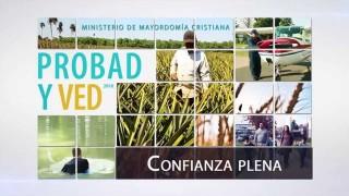 12/Nov. Confianza Plena – Probad y Ved 2016