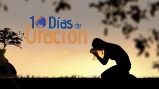 Promocional: 10 Días de Oración y 10 Horas de Ayuno 2016
