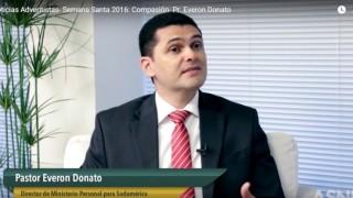 Noticias Adventistas- Semana Santa 2016: Compasión- Pr. Everon Donato