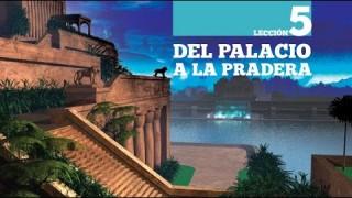 #5 Del Palacio a la pradera –  Biblia Facil – Daniel