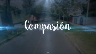 Atrévete a cambiar vidas. / Semana Santa -Compasión