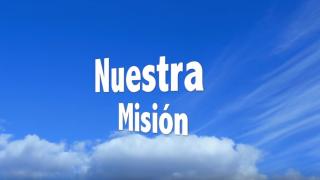 Nuestra Misión – Cantico Educación