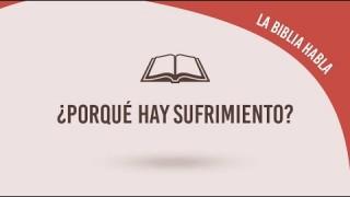 """#5 ¿Porqué hay sufrimiento?  – La biblia habla """"La fe de Jesús"""""""