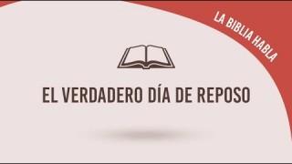 """#11 El verdadero día de reposo – La biblia habla """"La fe de Jesús"""""""