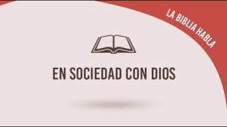 """#21 En sociedad con Dios – La biblia habla """"La fe de Jesús"""""""