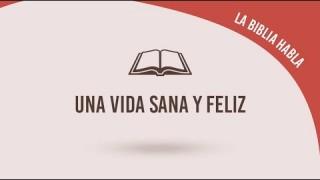 """#22 Una vida sana y feliz – La biblia habla """"La fe de Jesús"""""""