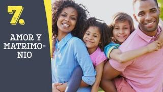 Tema #7 Amor y matrimonio – Adoración en familia