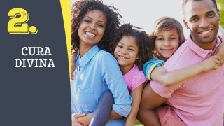 Tema #2 Cura divina – Adoración en familia