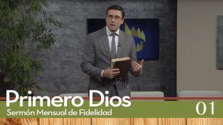Sermones de Fidelidad Tema 1 Amor al punto | Primero Dios